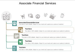 Associate Financial Services Ppt PowerPoint Presentation Outline Demonstration Cpb