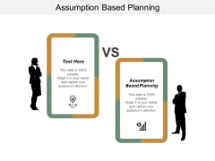 Assumption Based Planning Ppt PowerPoint Presentation Gallery Example Cpb