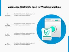 Assurance Certificate Icon For Washing Machine Ppt PowerPoint Presentation Icon Slide Portrait PDF