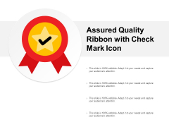 Assured Quality Ribbon With Check Mark Icon Ppt PowerPoint Presentation Layouts Layouts