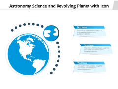 Astronomy Science And Revolving Planet With Icon Ppt PowerPoint Presentation Gallery Background Images PDF