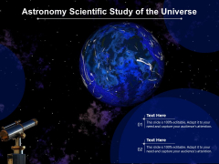 Astronomy Scientific Study Of The Universe Ppt PowerPoint Presentation Layouts Inspiration PDF