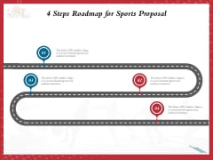 Athletics Sponsorship 4 Steps Roadmap For Sports Proposal Ppt PowerPoint Presentation Slides Design Ideas PDF