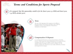 Athletics Sponsorship Terms And Conditions For Sports Proposal Ppt PowerPoint Presentation Portfolio Icons PDF