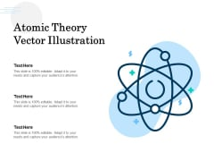 Atomic Theory Vector Illustration Ppt PowerPoint Presentation Summary Slide Download PDF