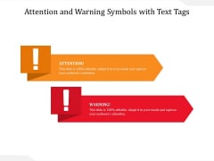 Attention And Warning Symbols With Text Tags Ppt PowerPoint Presentation Gallery Brochure PDF
