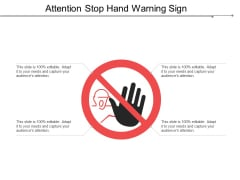 Attention Stop Hand Warning Sign Ppt PowerPoint Presentation Rules