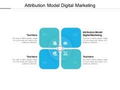 Attribution Model Digital Marketing Ppt PowerPoint Presentation Infographics Smartart Cpb