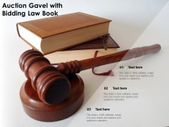 Auction Gavel With Bidding Law Book Ppt PowerPoint Presentation Infographics Graphics Design PDF