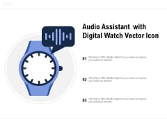 Audio Assistant With Digital Watch Vector Icon Ppt PowerPoint Presentation Pictures Visuals