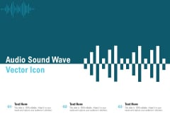 Audio Sound Wave Vector Icon Ppt PowerPoint Presentation Slides Portrait