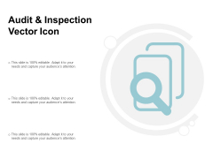 Audit And Inspection Vector Icon Ppt PowerPoint Presentation Icon Vector