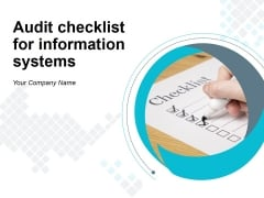 Audit Checklist For Information Systems Ppt PowerPoint Presentation Complete Deck With Slides