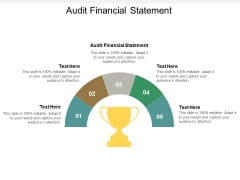 Audit Financial Statement Ppt PowerPoint Presentation Summary Brochure Cpb