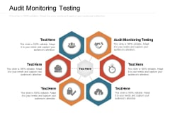 Audit Monitoring Testing Ppt PowerPoint Presentation Ideas Graphics Template Cpb Pdf