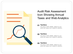 Audit Risk Assessment Icon Showing Annual Taxes And Web Analytics Ppt PowerPoint Presentation Slides Model PDF
