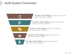 Audit System Conversion Ppt PowerPoint Presentation Samples