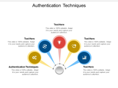Authentication Techniques Ppt PowerPoint Presentation Professional Themes Cpb Pdf