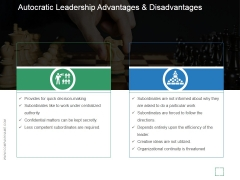 Autocratic Leadership Advantages And Disadvantages Ppt PowerPoint Presentation Picture