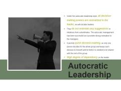 Autocratic Leadership Ppt PowerPoint Presentation Show