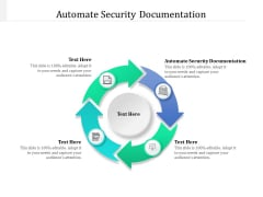Automate Security Documentation Ppt PowerPoint Presentation Ideas Introduction Cpb Pdf