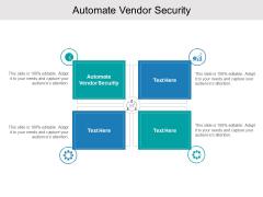 Automate Vendor Security Ppt PowerPoint Presentation Portfolio Guide Cpb