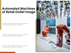 Automated Machines At Retail Outlet Image Ppt PowerPoint Presentation Gallery Design Ideas PDF