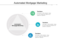 Automated Mortgage Marketing Ppt PowerPoint Presentation Infographics Shapes Cpb