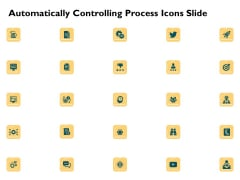 Automatically Controlling Process Icons Slide Introduction PDF