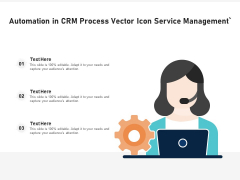 Automation In CRM Process Vector Icon Ppt PowerPoint Presentation Gallery Design Templates PDF