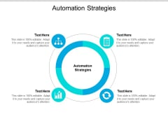 Automation Strategies Ppt PowerPoint Presentation Professional Demonstration Cpb