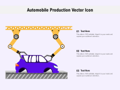 Automobile Production Vector Icon Ppt PowerPoint Presentation Ideas Structure