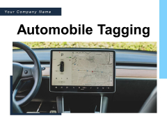 Automobile Tagging Product Delivery Gps Tracking System Ppt PowerPoint Presentation Complete Deck