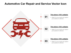 Automotive Car Repair And Service Vector Icon Ppt PowerPoint Presentation Inspiration Design Inspiration PDF