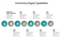 Automotive Digital Capabilities Ppt PowerPoint Presentation Inspiration Infographic Template Cpb Pdf