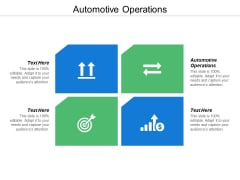 Automotive Operations Ppt Powerpoint Presentation Infographic Template Display Cpb
