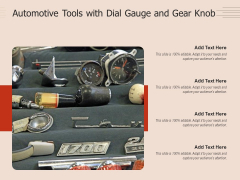 Automotive Tools With Dial Gauge And Gear Knob Ppt PowerPoint Presentation Gallery Background Image PDF