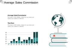 Average Sales Commission Ppt PowerPoint Presentation Professional Graphics Cpb