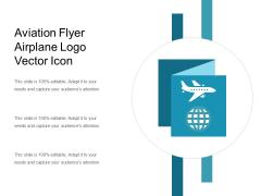 Aviation Flyer Airplane Logo Vector Icon Ppt PowerPoint Presentation Layouts Slide Portrait PDF