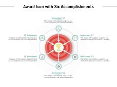 Award Icon With Six Accomplishments Ppt PowerPoint Presentation Pictures Portfolio
