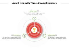 Award Icon With Three Accomplishments Ppt PowerPoint Presentation Model Portfolio