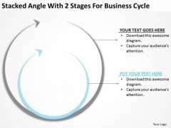 Angle With 2 Stages For Business Cycle Ppt Planning Templates PowerPoint