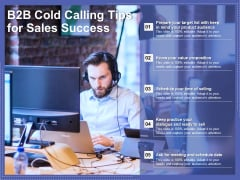 B2B Cold Calling Tips For Sales Success Ppt PowerPoint Presentation Inspiration Topics PDF