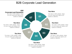 B2B Corporate Lead Generation Ppt PowerPoint Presentation Gallery Graphics Template Cpb
