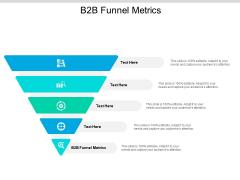 B2B Funnel Metrics Ppt PowerPoint Presentation Professional Slides Cpb
