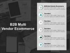 B2B Multi Vendor Ecommerce Ppt PowerPoint Presentation Visual Aids Styles Cpb
