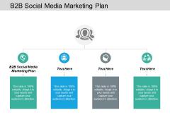 B2B Social Media Marketing Plan Ppt PowerPoint Presentation Professional Smartart Cpb