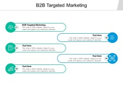 B2B Targeted Marketing Ppt PowerPoint Presentation Model Background Images Cpb