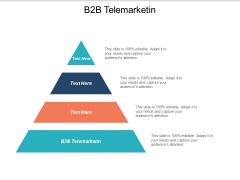 B2B Telemarketing Ppt PowerPoint Presentation Gallery Topics Cpb