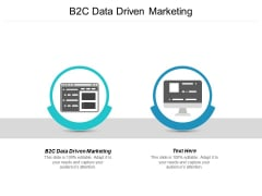 B2C Data Driven Marketing Ppt PowerPoint Presentation Show Format
